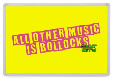All Other Music Is Bollocks Fridge Magnet. Inspired by The Sex Pistols